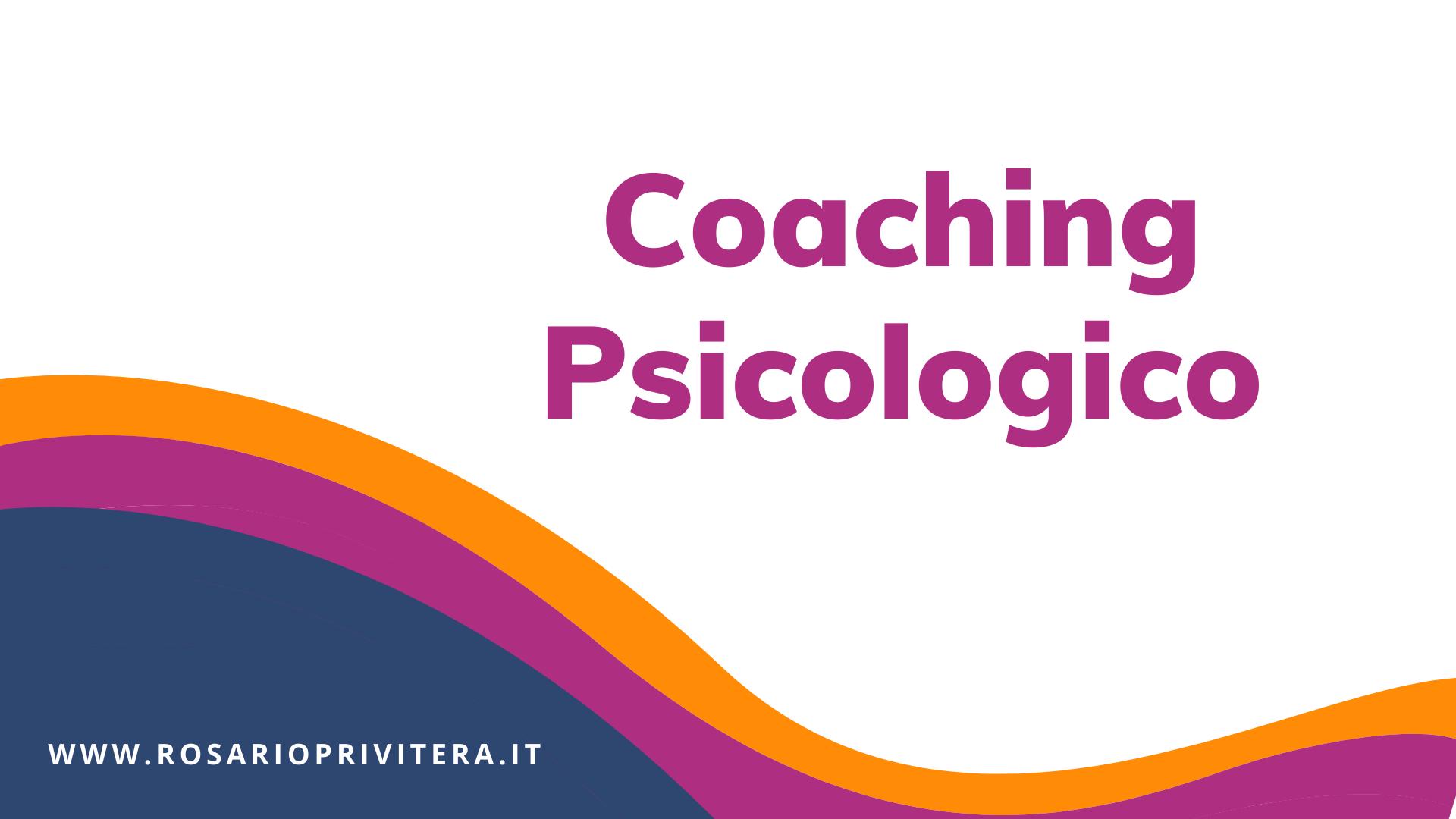 Coaching psicologico_Rosario Privitera, psicologo a Milano e online
